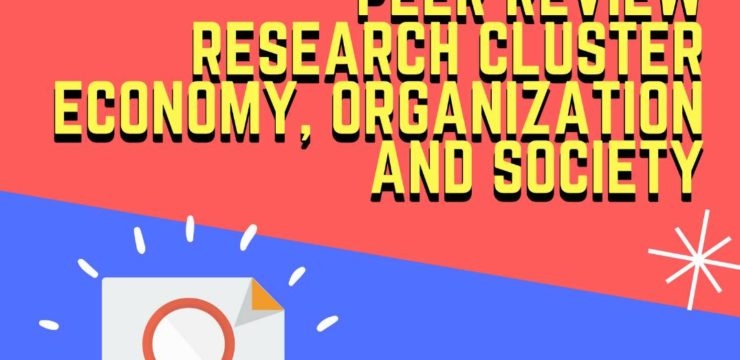 Diskusi Terbatas Peer Review Research Cluster Economy, Organization and Society