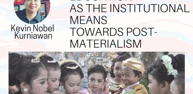 Education as The Institutional Means towards Post-Materialism